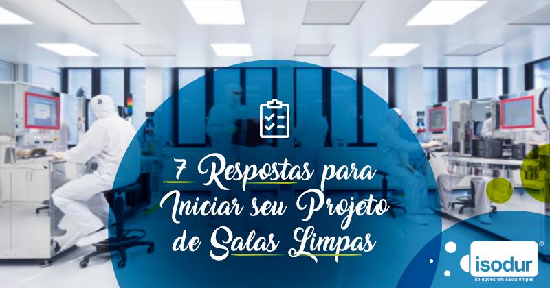 7_respostas_para_iniciar_seu_projeto_de_salas_limpas