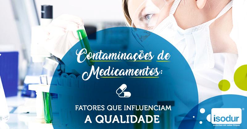 Contaminações-de-medicamentos_fatores-que-influenciam-a-qualidade