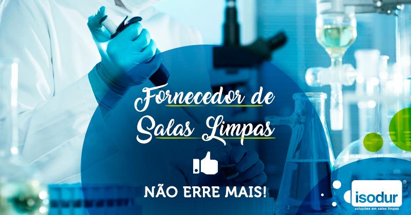 Fornecedor de Salas Limpas: Não erre mais! [E-book gratuito]