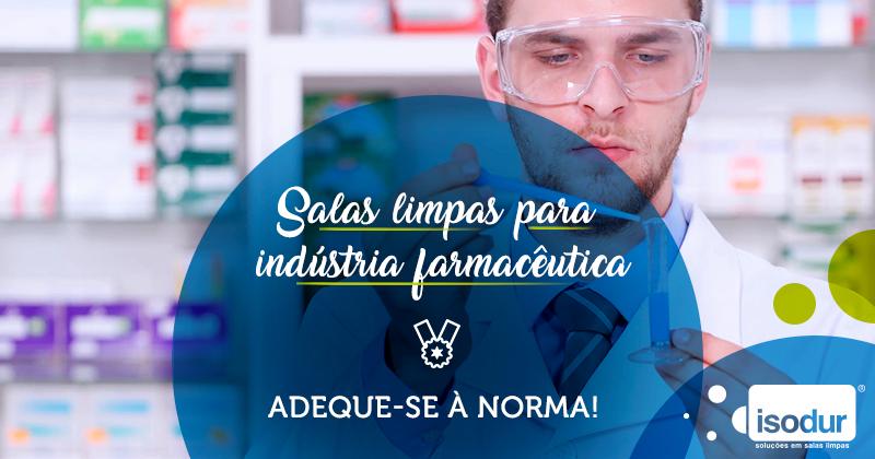 Salas-limpas-para-indústria-farmacêutica-adeque-se-à-norma