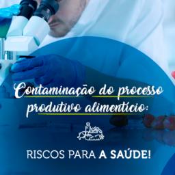Contaminação-do-processo-produtivo-alimentício-riscos-para-a-saúde