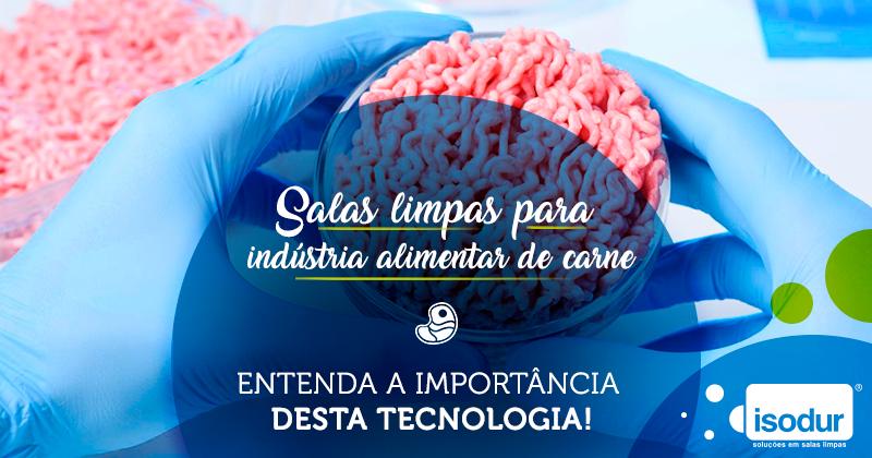 Salas-limpas-para-indústria-alimentar-de-carne-entenda-a-importância-desta-tecnologia