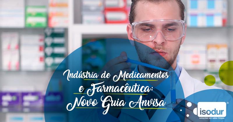 Indústria-de-Medicamentos-e-Farmacêutica-Novo-Guia-ANVISA