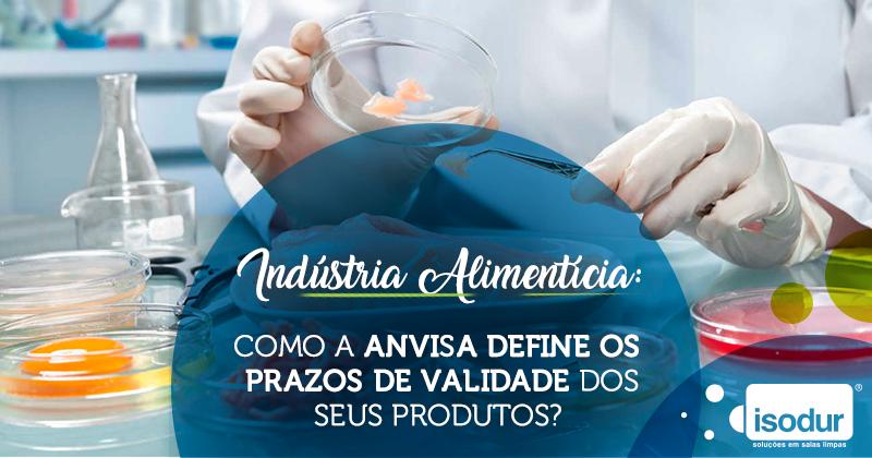 industria-alimenticia_como-a-anvisa-define-os-prazos-de-validade-dos-seus-podutos