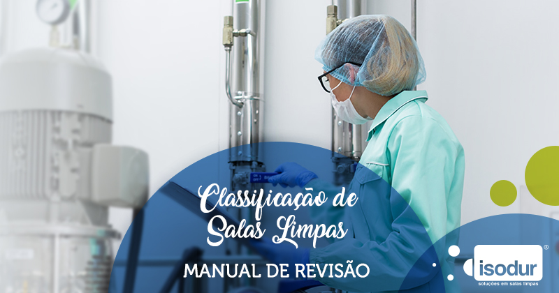 CLASSIFICACAO DE SALAS LIMPAS MANUAL DE REVISAO